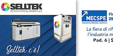 MECSPE 2020: Selltek vi porta il meglio della tecnologia 3D biglietti