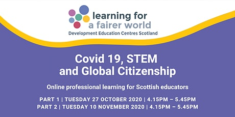 Covid 19, STEM And Global Citizenship tickets