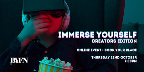 Immerse Yourself - Creators Edition tickets
