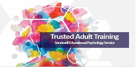 Trusted Adult Training: Schools tickets