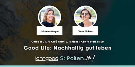iamgood St. Pölten: Good Life: Nachhaltig gut leben Tickets