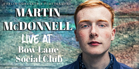 Martin McDonnell Live at Bow Lane Social Club tickets