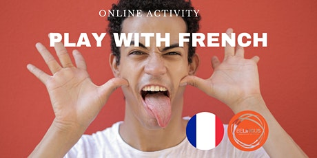 [ONLINE WORKSHO¨P] Play With French tickets