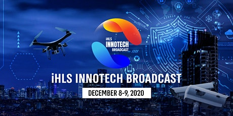i-HLS InnoTech Broadcast – Israel's largest innovation event. tickets