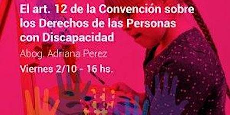 """""""El art. 12 Convención sobre los Derechos de las Personas con Discapacidad"""" entradas"""