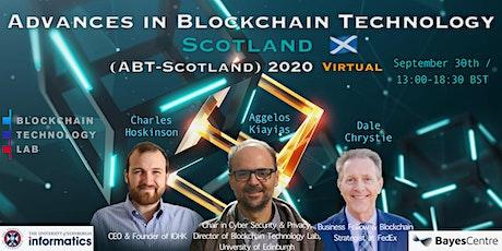 Advances in Blockchain Technology Scotland (ABT-Scotland) 2020 tickets