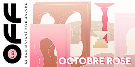 Les OFF-Octobre Rose : Conversation sur l'art thérapie avec Ruban Rose billets