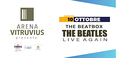 The BEATBOX  - The Beatles Live Again biglietti
