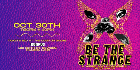 BE THE STRANGE: A Drag Show tickets