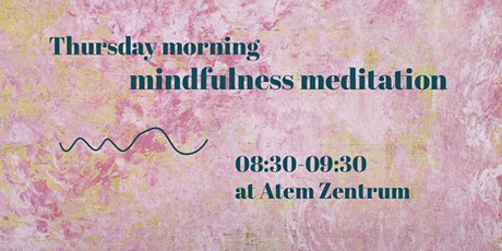 Thursday fresh start - Morning mindfulness meditation tickets