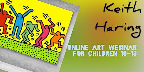 Keith Haring for Children 10-13 - Online Art Webinar tickets
