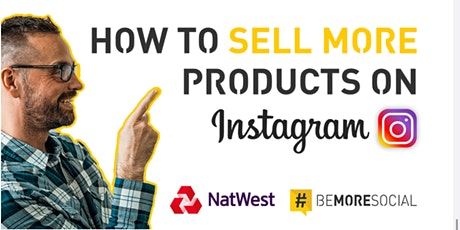 How to Sell More Products on Instagram tickets