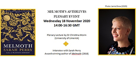 Melmoth's Afterlives Plenary Event: Dr Christina Morin and Sarah Perry