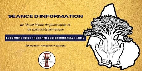 Séance d'Information / Information Session billets