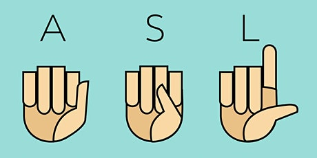 A Beginner's Guide to ASL in the Workplace tickets