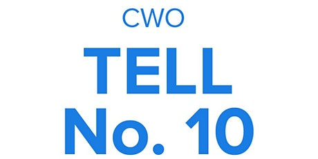 Launch of Tell no 10, A CPF/CWO partnership to hear YOUR voice tickets