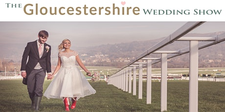 The Gloucestershire Wedding Show Sunday 7th March 2021 tickets