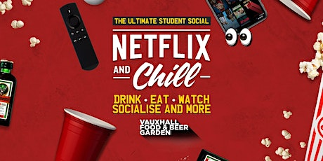 Netflix N' Chill - The Socially Distant Social tickets