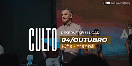 CULTO MANHÃ | Domingo 04/Outubro ingressos