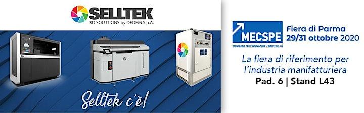 Immagine MECSPE 2020: Selltek vi porta il meglio della tecnologia 3D