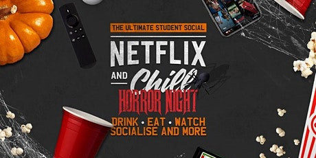 Netflix N' Chill | Horror Night! - The Socially Distant Social! tickets
