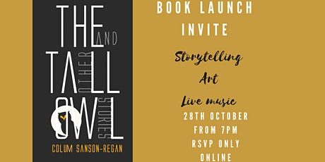 The Tall Owl: And Other Stories Book Launch Party tickets