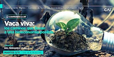 #ConferenciaDT Vaca Viva: los caminos que llevan a una bioeconomía posible