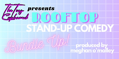 Barely Making It Rooftop Stand Up Comedy Brooklyn: BUNDLE UP! tickets