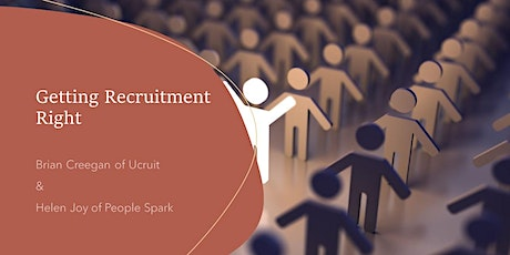 Getting Recruitment Right: Recruitment Process & Candidate Journey tickets