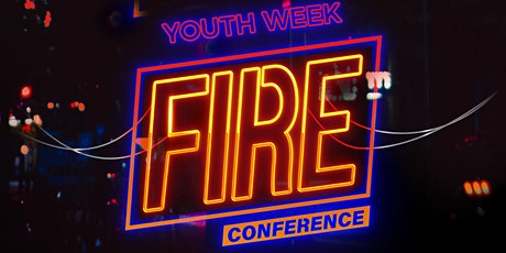 Fire Conference: Youth Week tickets