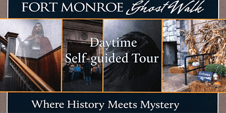 Fort Monroe Ghost Walk:Where History Meets Mystery;Daytime Self-Guided Tour tickets