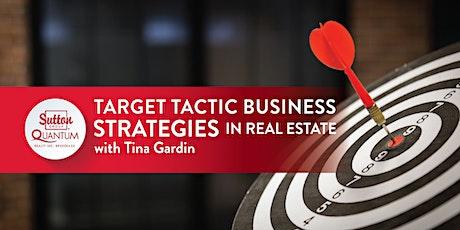 VIRTUAL: Target Tactic Business Strategies with Tina Gardin