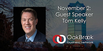 VIRTUAL Oak Brook Meeting November 2: Tom Kelly