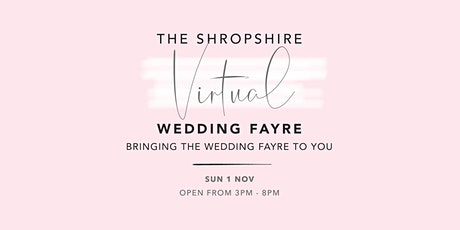 A Shropshire Virtual Wedding Fayre by Bouquet & Bells tickets