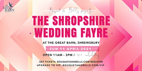 The Shropshire Wedding Fayre at The Great Barn tickets