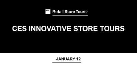 Retail Store Tours: CES Innovative Store Tours tickets
