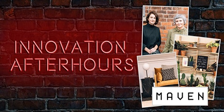 Innovation After Hours with Maven Furniture and Homeware tickets
