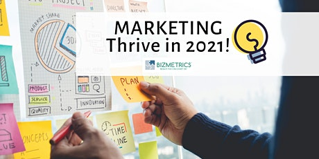 Marketing - THRIVE in 2021! tickets