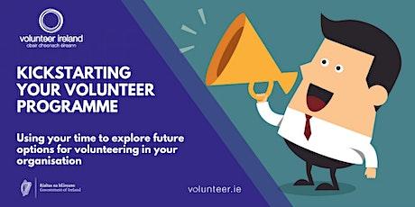 Kick starting your volunteer programme tickets
