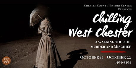 Chilling West Chester:  A Walking Tour tickets