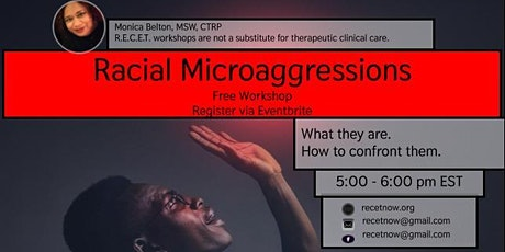 Workshop on Racial Microaggressions With RECET tickets