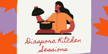 #BHM2020: Diaspora Kitchen Sessions with The Ubele Initiative tickets