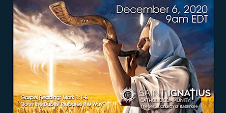 Sunday Mass - December 6, 2020 tickets
