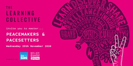 The Learning Collective - Peacemakers & Pacesetters tickets