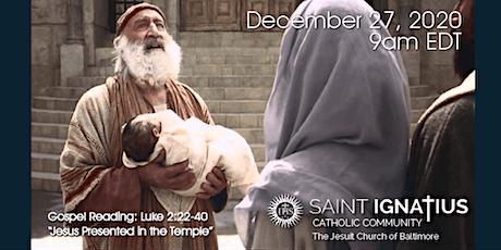 Sunday Mass - December 27, 2020 tickets