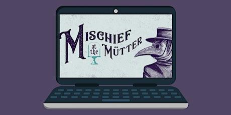 Virtual Mischief tickets