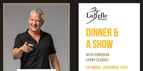 Dinner & A Show with Comedian Lenny Clarke tickets