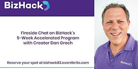 BizHack Scholarship Info Session for 5-Week Program w/ Creator Dan Grech tickets