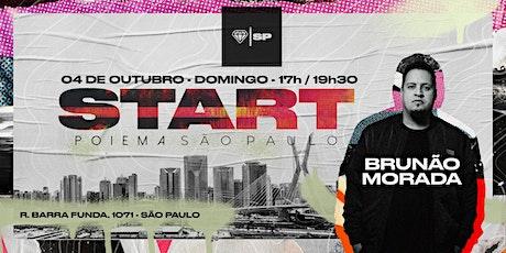 START - POIEMA SP COM BRUNÃO MORADA ingressos