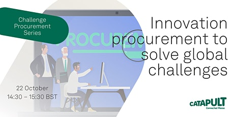 Innovation procurement to solve global challenges tickets